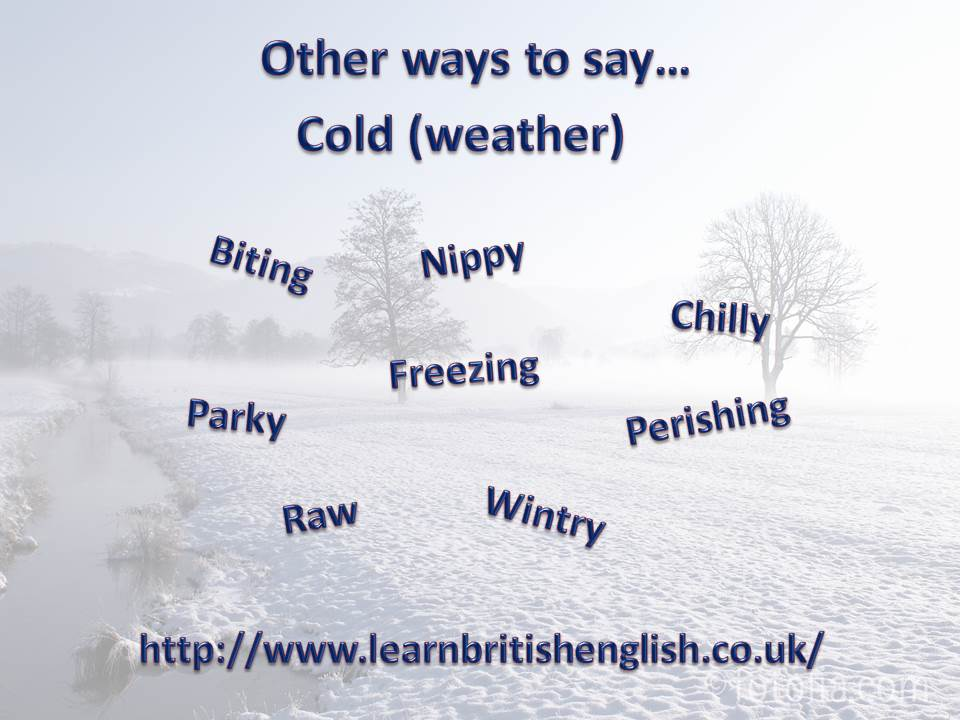 Learn british english free cold weather synonyms learn british cold weather jpeg m4hsunfo